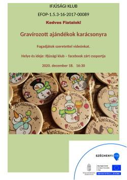 PLAKÁT, Ifjúsági Klub, Gravírozott ajándékok, 2020.12.18.-1