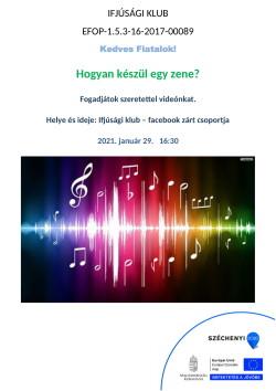 PLAKÁT, Ifjúsági Klub, Hogyan készül egy zene, 2021.01.29.-1